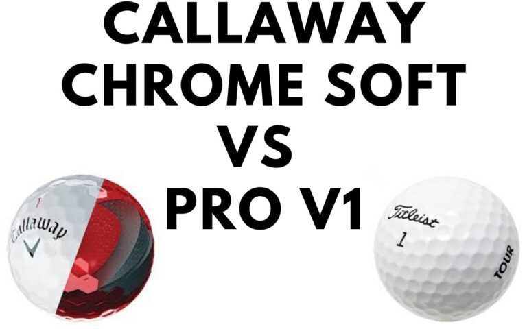 Callaway Chrome Soft vs Pro V1