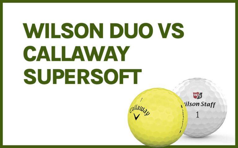 wilson duo vs callaway supersoft
